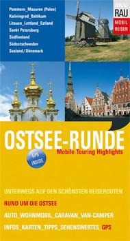 Ostsee-Runde. Mobile Touring Highlights - Werner Rau  [Taschenbuch]