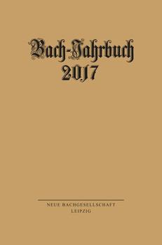 Bach-Jahrbuch 2017 [Taschenbuch]