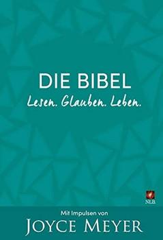 Lesen. Glauben. Leben.. Die Bibel mit Impulsen von Joyce Meyer [Gebundene Ausgabe]