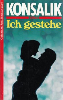 Ich gestehe - Heinz G. Konsalik [Taschenbuch, Jubiläumsauflage]
