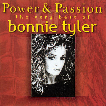 Bonnie Tyler - Power & Passion - the Very Best of Bonnie Tyler