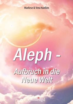 Aleph - Aufbruch in die Neue Welt - Marliese Hanßen  [Taschenbuch]