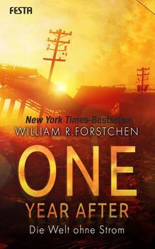 One Year After - Die Welt ohne Strom - William R. Forstchen  [Taschenbuch]