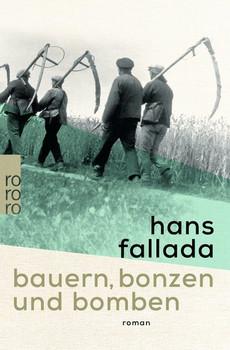 Bauern, Bonzen und Bomben - Hans Fallada [Taschenbuch]