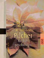 Herbstgeschichten, Großdruck - Rosamunde Pilcher