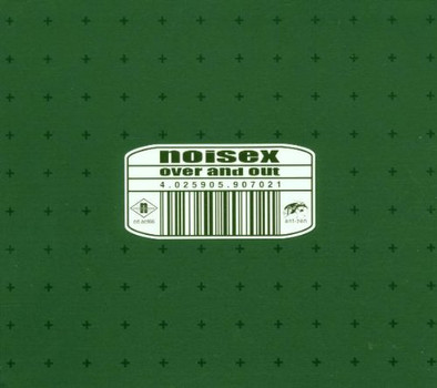 Noisex - Over and Out