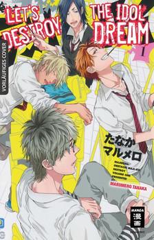 Let's destroy the Idol Dream 01 - Marumero Tanaka  [Taschenbuch]