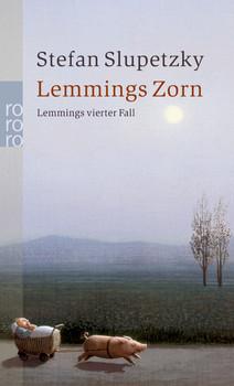 Lemmings Zorn: Lemmings vierter Fall (rororo) - Stefan Slupetzky