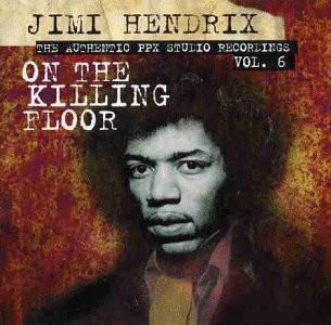 Jimi Hendrix - On the killing floor-Authentic PPX studio recordings 6