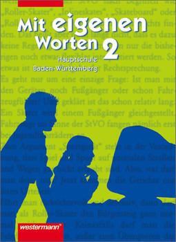Mit eigenen Worten: Mit eigenen Worten 7. Schuljahr Schülerband 2. Rechtschreibung 2006. Baden-Württemberg