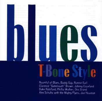 Various - Blues T-Bone Style
