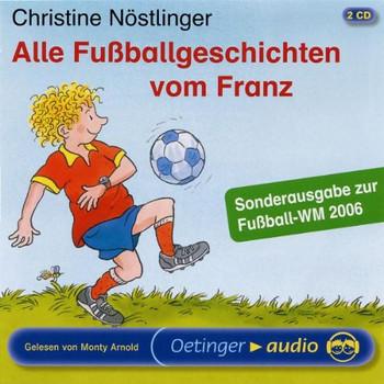Alle FussballgeschichtenVom Franz,Sondera.Z.WM2006