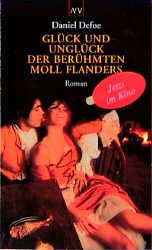 Glück und Unglück der berühmten Moll Flanders - Daniel Defoe