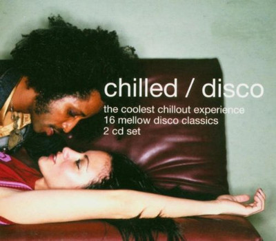 Various - Chilled/Disco