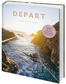 DuMont Bildband Depart. Aufbruch in die Freiheit - 300 echte Outdoor-Momente [Gebundene Ausgabe]
