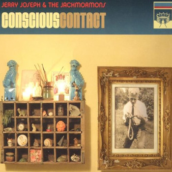 Jerry & Jackmormons,the Joseph - Conscious Contact