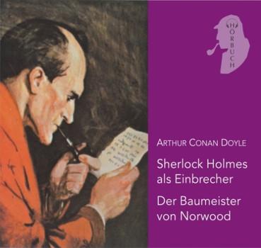 Holmes als Einbrecher / Der Baumeister von Norwood