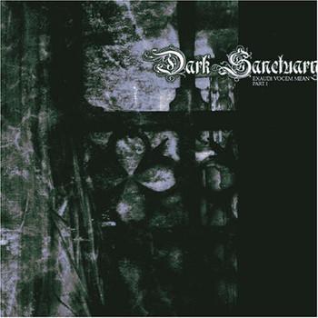 Dark Sanctuary - Exaudi Vocem Meam-Pt.1 (Digi)