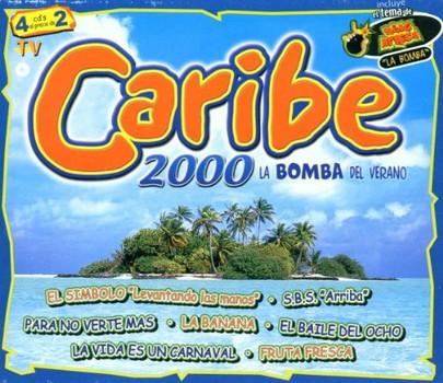 Caribe 2000 - La Bomba Del Verano