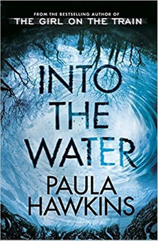 Into the Water: The Number One Bestseller - Paula Hawkins [Paperback]