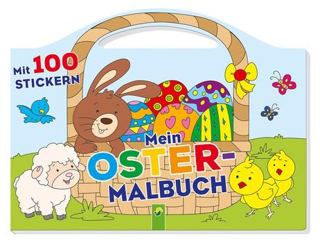 Mein Oster-Malbuch. Mit 100 Stickern und Tragegriff [Taschenbuch]