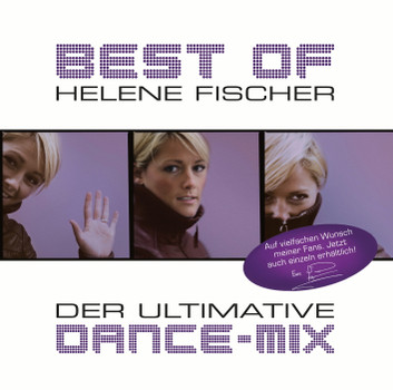 Helene Fischer - Best of - Der ultimative Dance-Mix