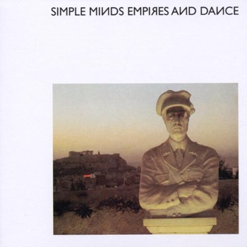 Simple Minds - Empires and Dance Ltd