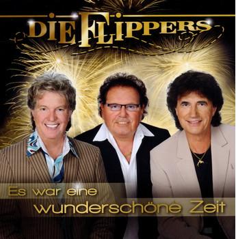 die Flippers - Es War Eine Wunderschöne Zeit