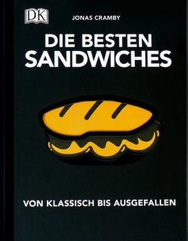 Die besten Sandwiches: Von klassisch bis ausgefallen - Jonas Cramby