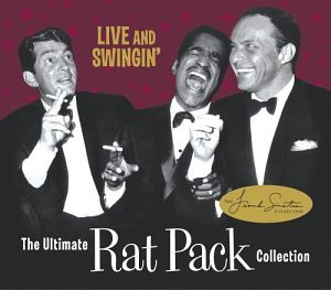 Rat Pack - Live & Swingin Ultimate + Dvd