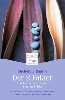 Der R-Faktor: Das Geheimnis unserer inneren Stärke - Micheline Rampe