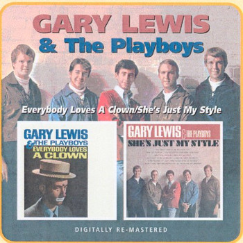 Gary & the Playboys Lewis - Everybody Loves a Clown/She'S Just My Style
