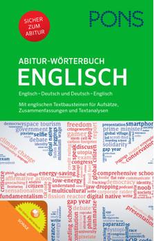 PONS Abitur-Wörterbuch Englisch: Englisch - Deutsch / Deutsch - Englisch. Mit Online-Wörterbuch: Englisch-Deutsch / Deutsch-Englisch. Mit Online-Wörterbuch