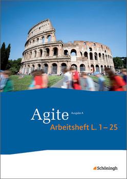 Agite - Lehrgang Latein als zweite Fremdsprache: Arbeitsheft 1: zu den Lektionen 1 - 25 - Vogel, Jörgen