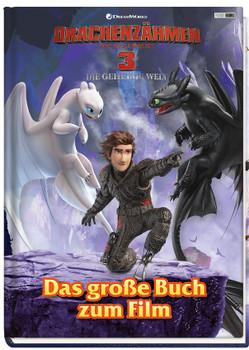 Drachenzähmen leicht gemacht 3: Die geheime Welt: Das große Buch zum Film [Gebundene Ausgabe]