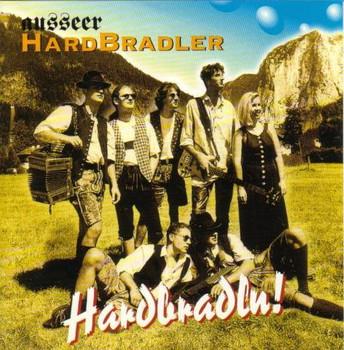Ausseer Hardbradler - Hardbradln