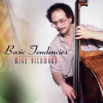 Mike Richmond - Basic Tendancies