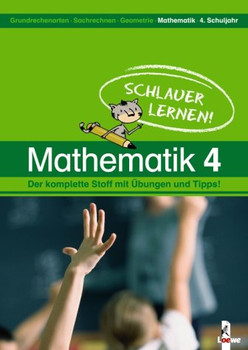 Schlauer lernen! Mathematik - 4. Schuljahr. (Lernmaterialien)