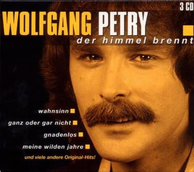Wolfgang Petry - Der Himmel Brennt
