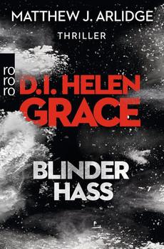 D.I. Helen Grace: Blinder Hass - Matthew J. Arlidge  [Taschenbuch]