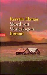 Skord von Skuleskogen. - Kerstin Ekman