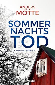Sommernachtstod. Kriminalroman - Anders de la Motte  [Taschenbuch]