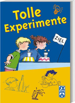 Tolle Experimente - Elke Dannecker