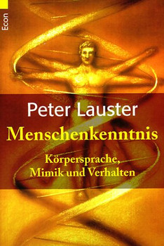 Menschenkenntnis. Körpersprache, Mimik und Verhalten. (ECON Sachbuch). - Peter Lauster