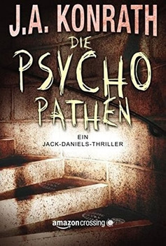 Die Psychopathen - J.A. Konrath  [Taschenbuch]