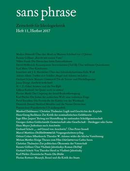 sans phrase. Zeitschrift für Ideologiekritik; Heft 11, Dezember 2017 [Taschenbuch]