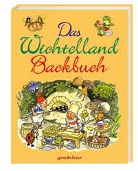 Das Wichtelland-Backbuch