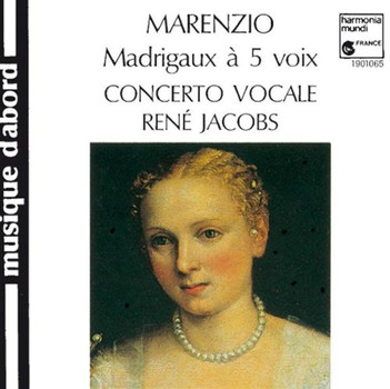 Konrad Junghänel - Luca Marenzio: Madrigaux à 5 et 6 voix (Madrigale zu 5 und 6 Stimmen)