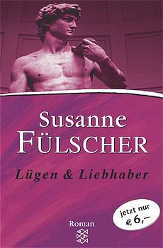 Lügen & Liebhaber, Sonderausgabe - Susanne Fülscher