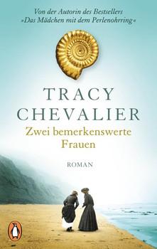 Zwei bemerkenswerte Frauen. Roman - Tracy Chevalier  [Taschenbuch]